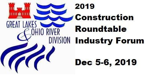 2019 USACE LRD Construction Round Table Industry Forum - Agenda & Info