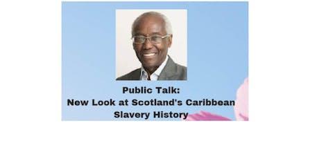 New Look at Scotland's Caribbean Slavery History tickets