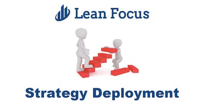 Lean Transformation Academy - Strategy Deployment (7/16/20-7/17/20)
