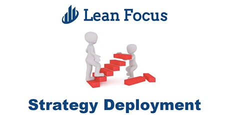 Lean Transformation Academy - Strategy Deployment (7/16/20-7/17/20) tickets