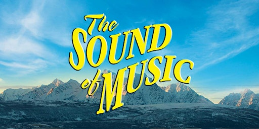 The Sound of Music - Friday 17th January 2020