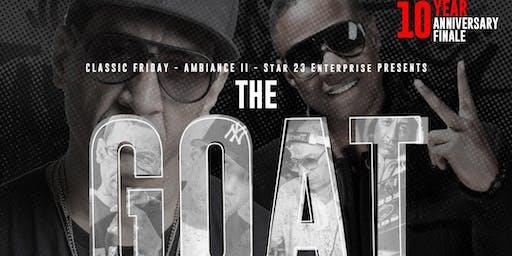 "Classic Friday Presents  ""Kid Capri  & Doug E . Fresh"" (The GOAT Edition)"