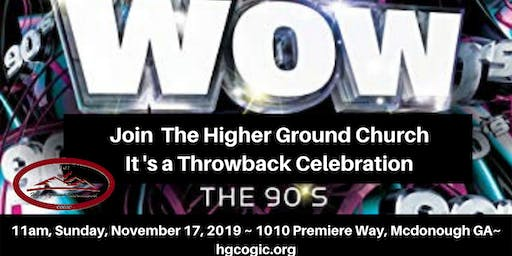 The Higher Ground Church 90's Throwback Celebration