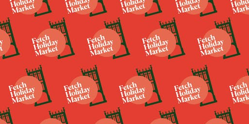 Fetch Holiday Markets 2019
