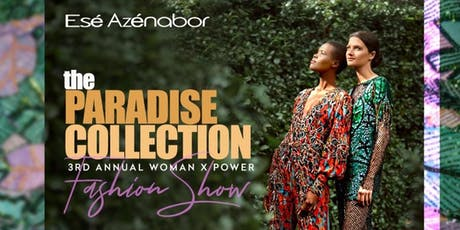 3rd Annual Woman X Power - The Paradise Collection tickets