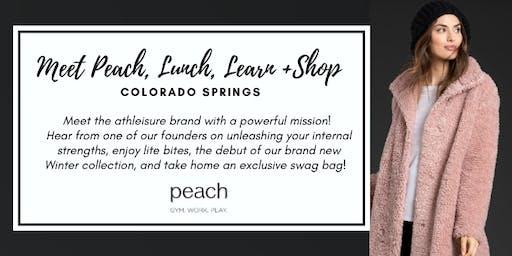 Meet Peach, Lunch, Learn and Shop | Colorado Springs
