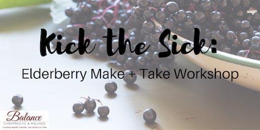 Kick the Sick: Elderberry Syrup Make + Take