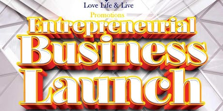 A Business Launch & Night of Entertainment tickets
