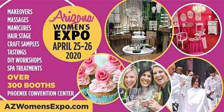 Arizona Women's Expo Beauty + Fashion + Pop Up Shops + More, April 25-26, 2020 tickets