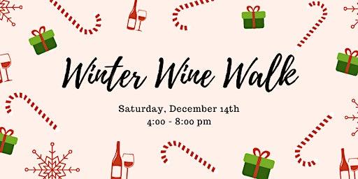 Winter Wine Walk