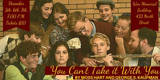 Moss Hart and George S. Kaufman's You Can't Take It With You