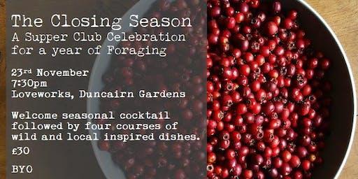 The Closing Season - A Supper Club