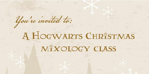 Kurant Mixology | Hogwarts Christmas Theme