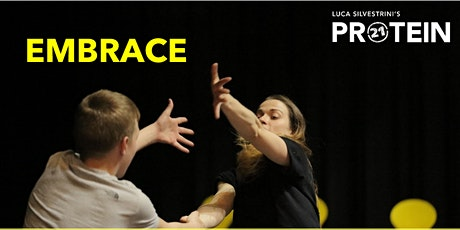 EMBRACE with Luca Silvestrini's Protein tickets