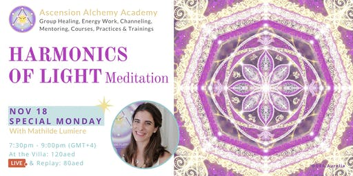 Harmonics of Light Meditation & Transmission - weekly energy work