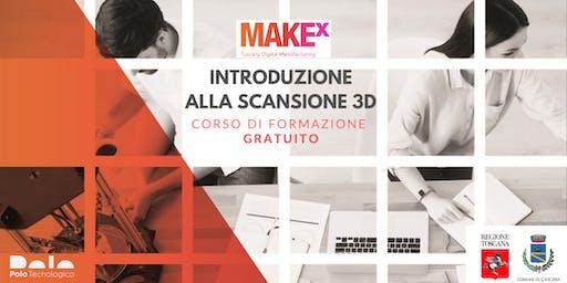 Introduzione alla scansione 3D. Corso di formazione gratuito a cura di MakeX