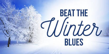 Beat the Winter Blues: 2 Part Workshop tickets