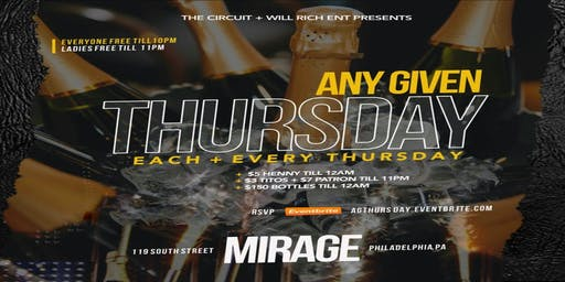 Any Given Thursday  @ Mirage Lounge 10.24.19