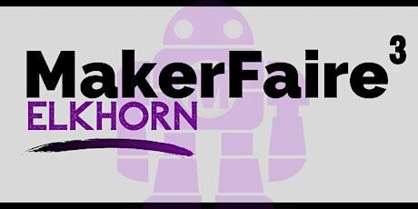 Elkhorn Mini Maker Faire 2020 tickets