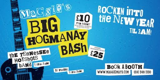 Maggies Big Hogmanay Bash!