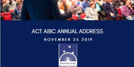 ACT AIBC ANNUAL AUSTRALIA INDIA ADDRESS 2019 tickets