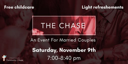 The Chase by MarriedPeople Live!