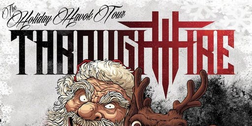 Through Fire, Saul, and More - Holiday Havoc Tour