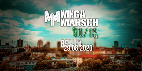 Megamarsch 50/12 Berlin 2020 Tickets