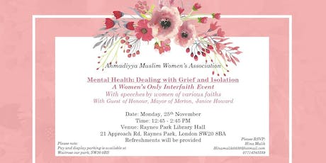 Interfaith Event - Mental Health: Dealing with Grief and Isolation tickets