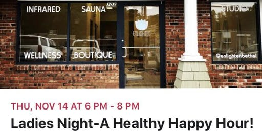 Ladies Night-A Healthy Happy Hour