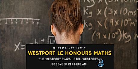 Westport Chistmas Honours Leaving Cert Maths Revision Course  - Part 1 2019 tickets