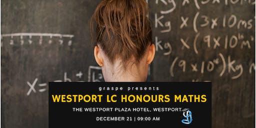 Westport Chistmas Honours Leaving Cert Maths Revision Course  - Part 1 2019