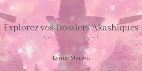 Introduction aux Dossiers Akashiques ♡ tickets