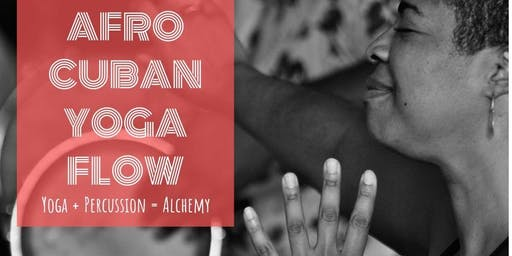 Afro-Cuban Yoga Flow