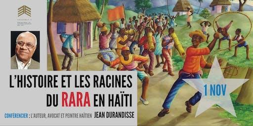 L'histoire et les racines méconnues de la tradition Rara en Haïti