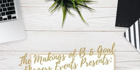 Goal Diggers - Goals with Girlfriends: Second Annual Vision Board Party
