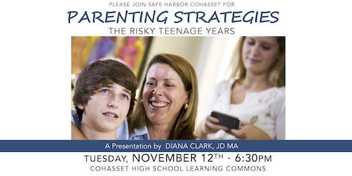 PARENTING STRATEGIES: The Risky Teenage Years