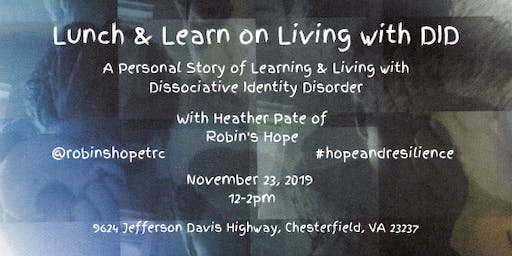 Lunch and Learn - Dissociative Identity Disorder