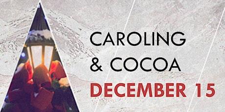 Caroling & Cocoa tickets