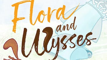 """""""Flora and Ulysses"""""""