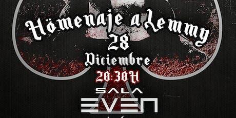 Homenaje a Lemmy (Motorhead) 2019 entradas