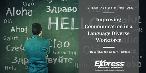 Breakfast with Purpose: Improving Communication in a Language Diverse Workplace