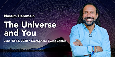 Nassim Haramein: The Universe and You! tickets