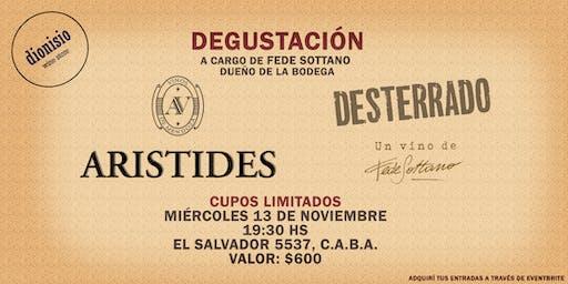 Degustación ARÍSTIDES y DESTERRADO