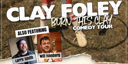 Comedy Night - Clay Foley & Friends
