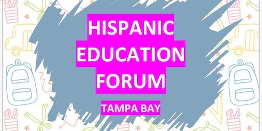HISPANIC EDUCATIONAL FORUM  Tampa Bay