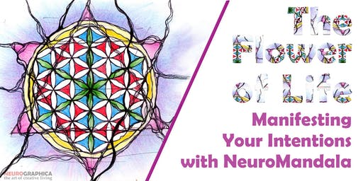 The Flower of Life: Manifesting Intentions with NeuroMandala