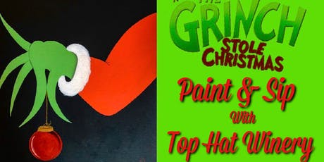 The Grinch Paint & Sip @ Top Hat tickets