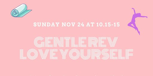 GENTLE REV - LOVE YOURSELF DAY