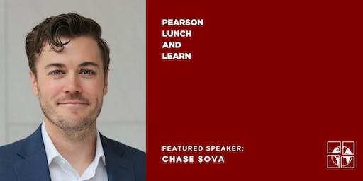 Lunch and Learn with Chase Sova